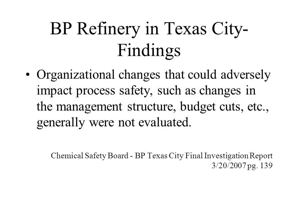 BP Refinery in Texas City- Findings