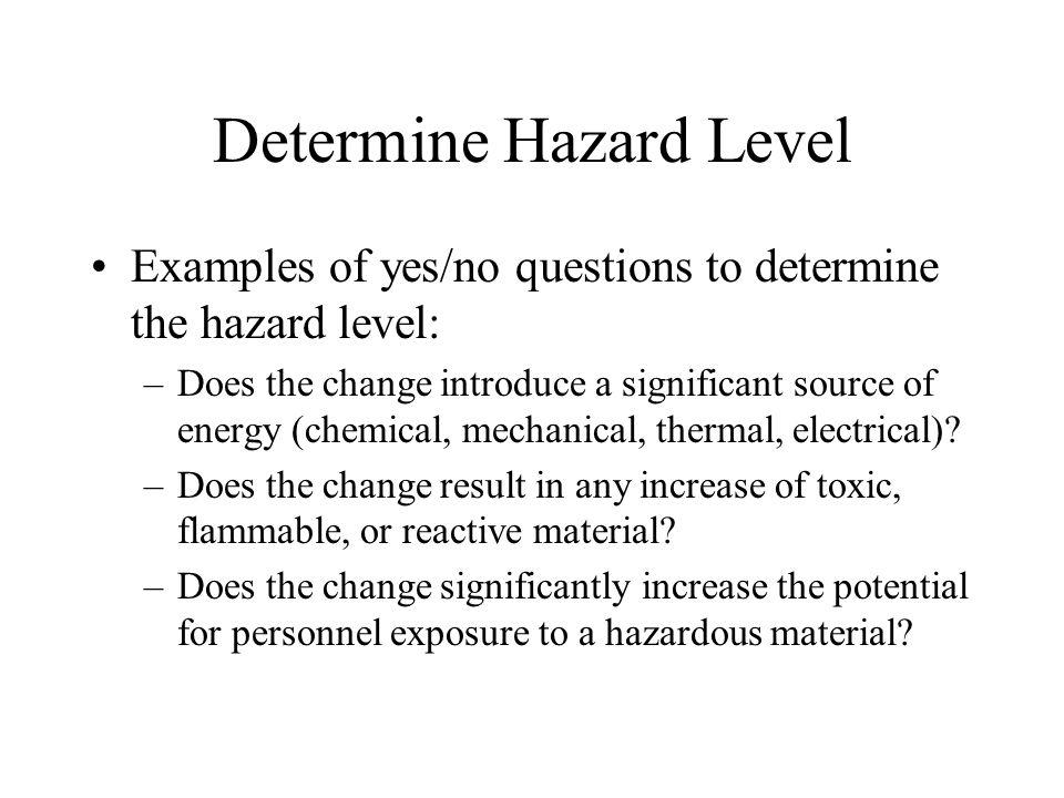 Determine Hazard Level