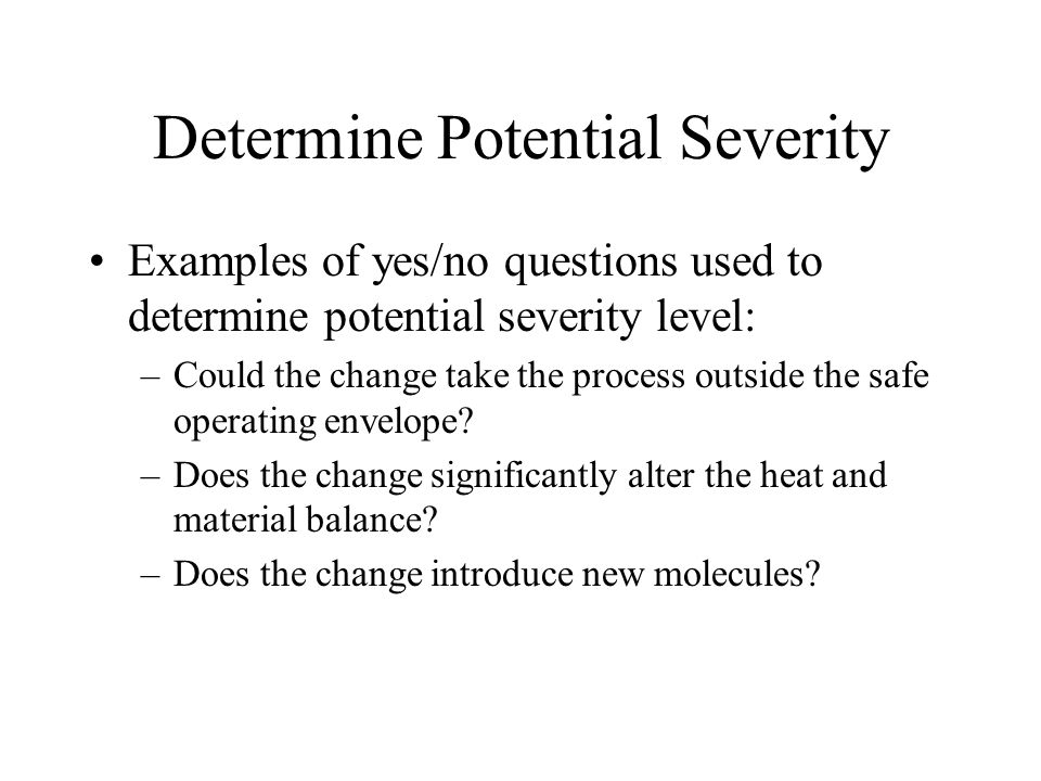 Determine Potential Severity