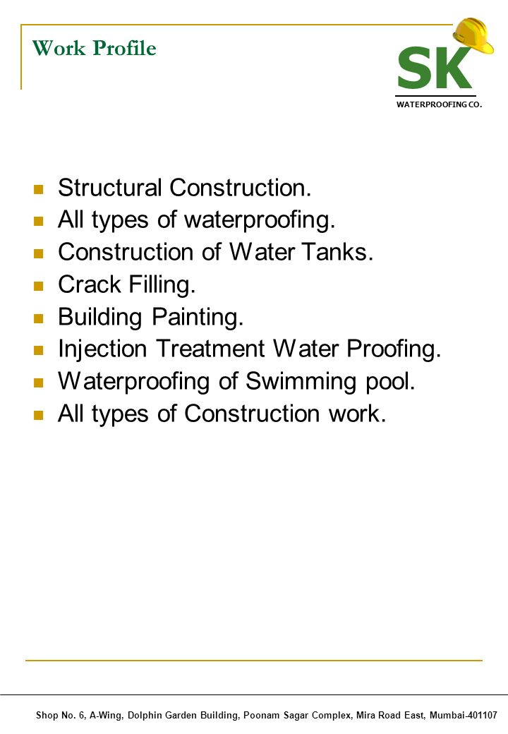 SK Structural Construction. All types of waterproofing.