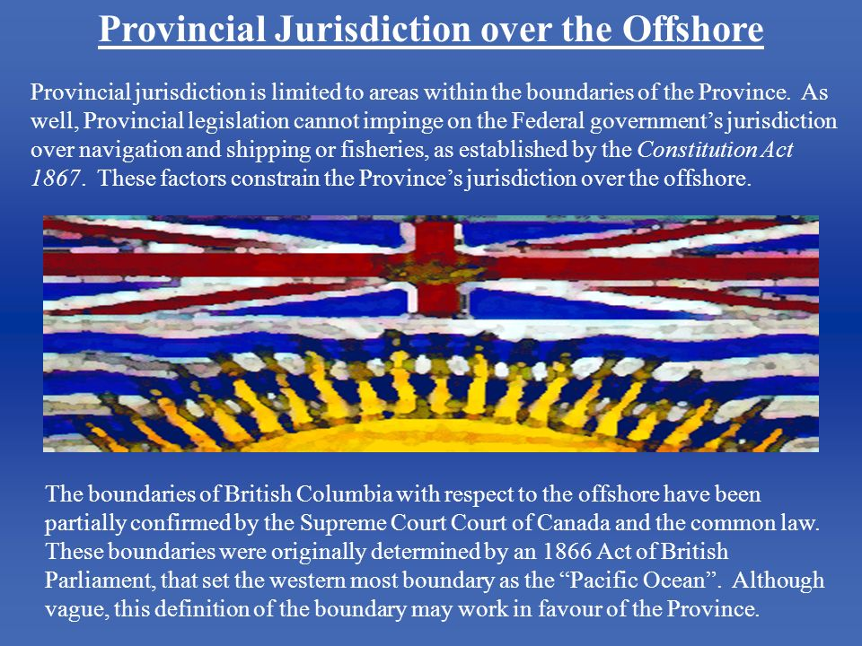 Provincial Jurisdiction over the Offshore