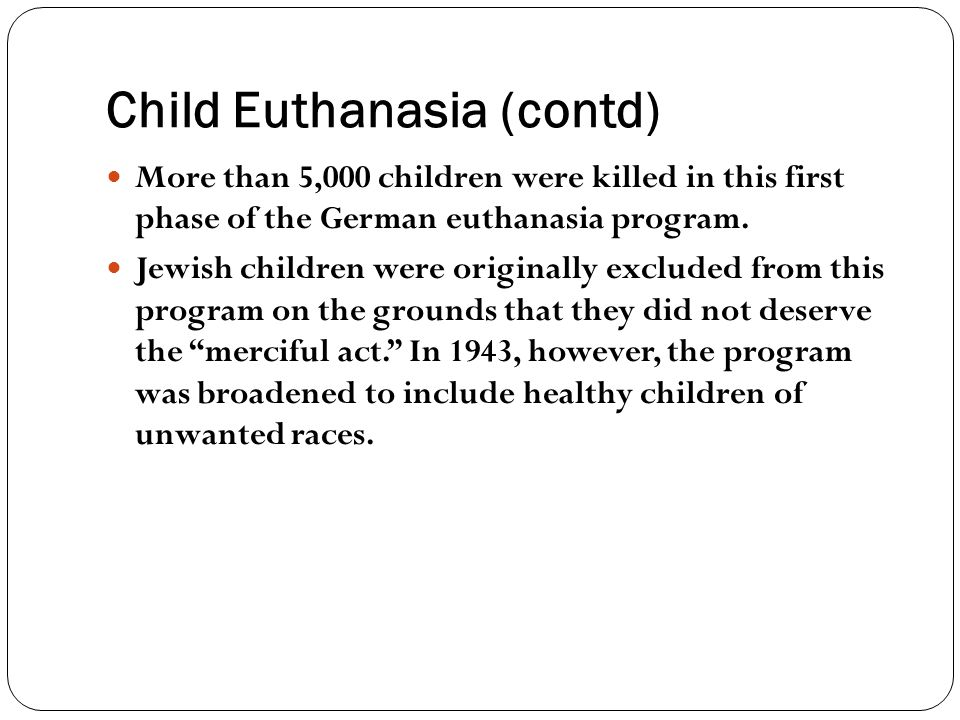 Child Euthanasia (contd)