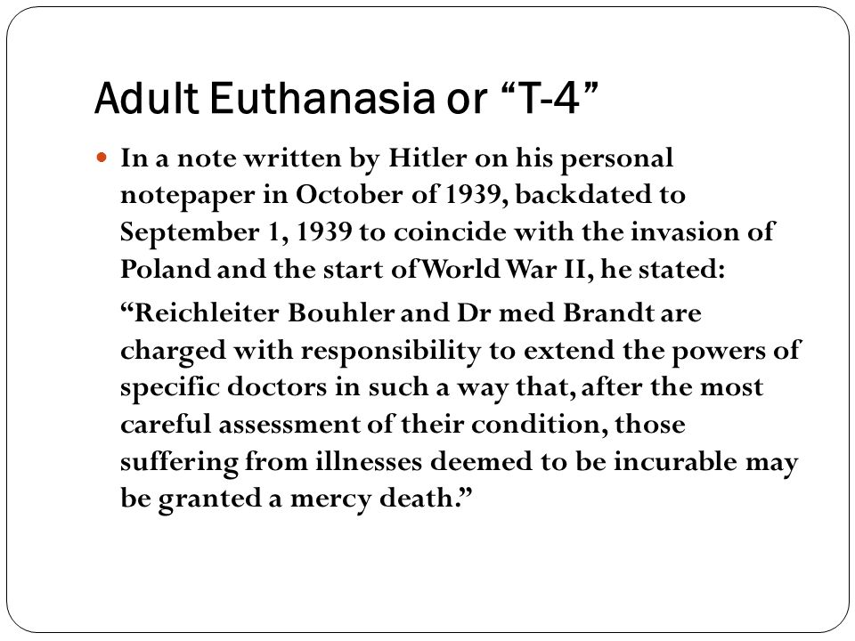Adult Euthanasia or T-4