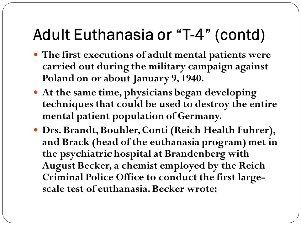 Adult Euthanasia or T-4 (contd)