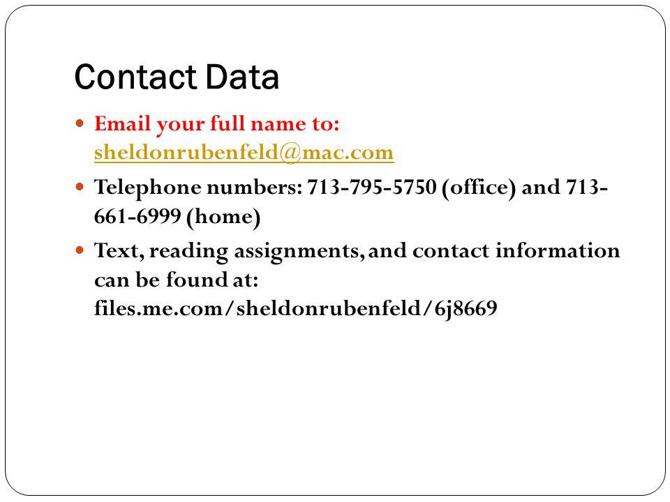 Contact Data Email your full name to: sheldonrubenfeld@mac.com