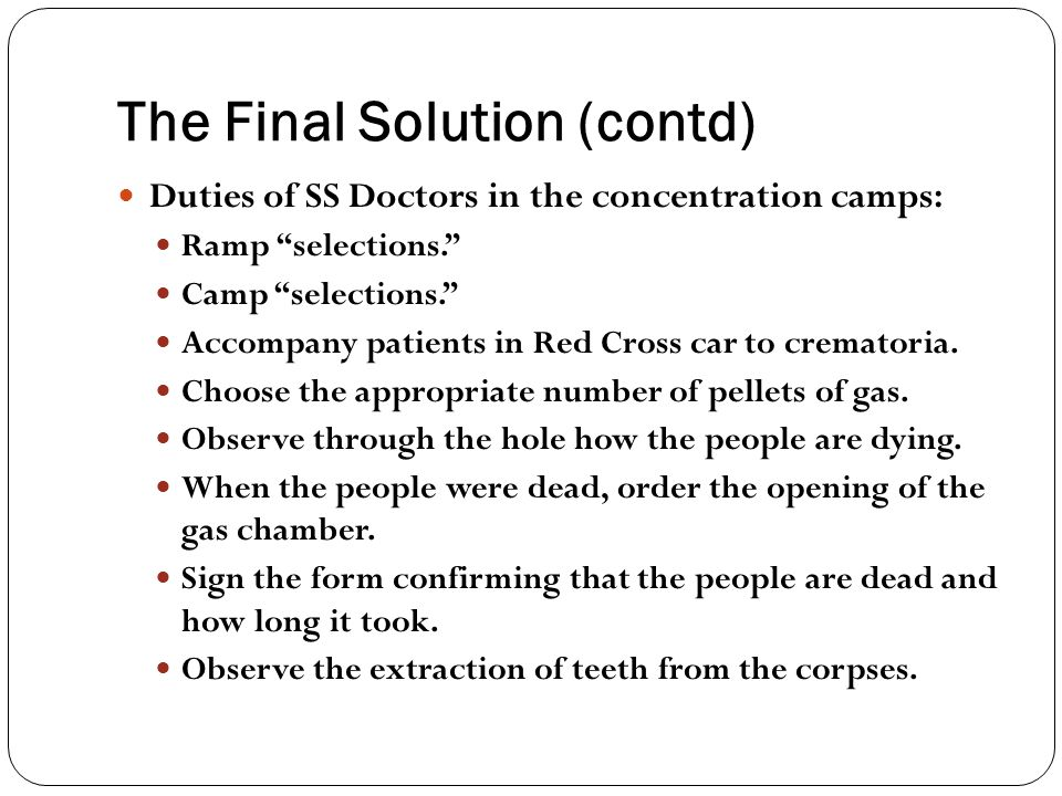 The Final Solution (contd)