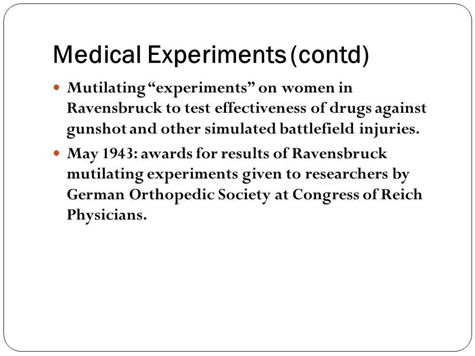Medical Experiments (contd)
