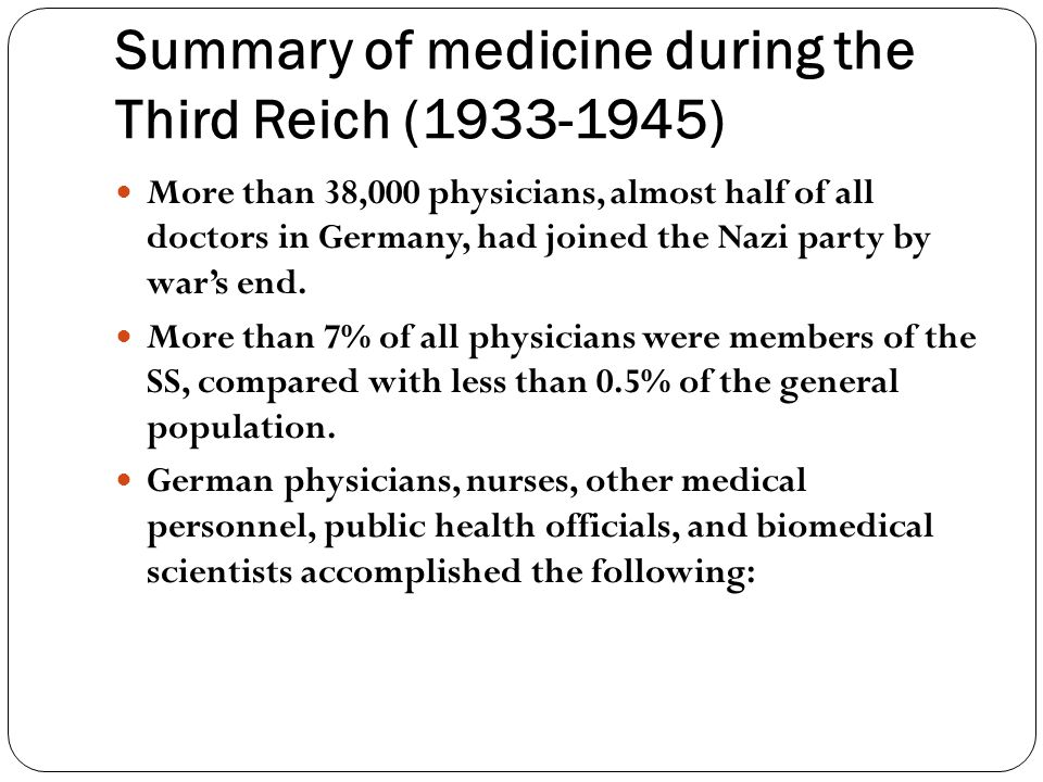 Summary of medicine during the Third Reich (1933-1945)