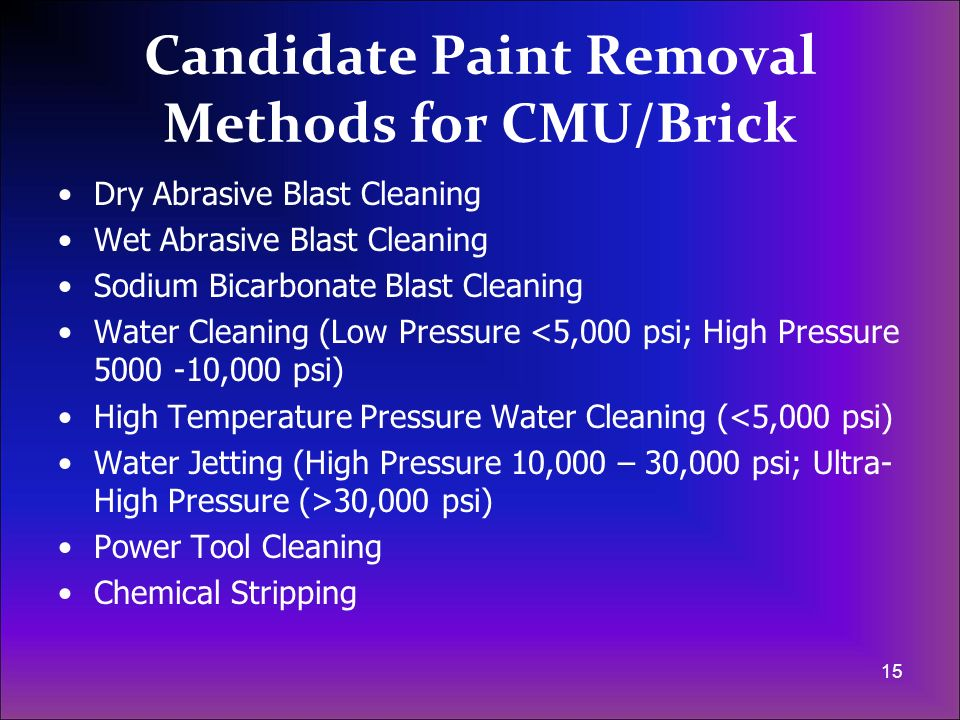Candidate Paint Removal Methods for CMU/Brick