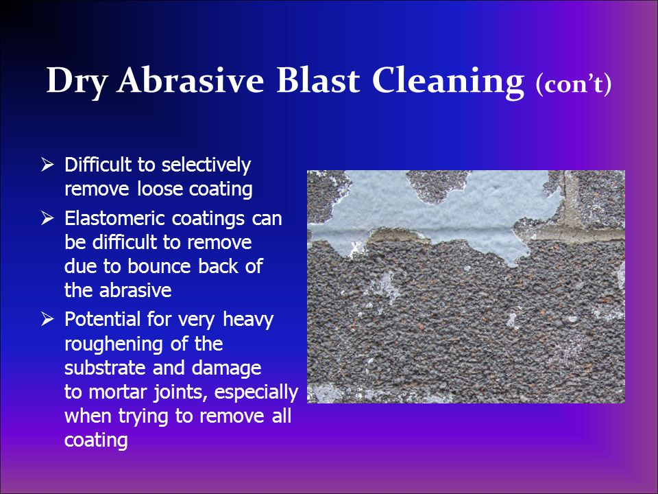 Dry Abrasive Blast Cleaning (con't)