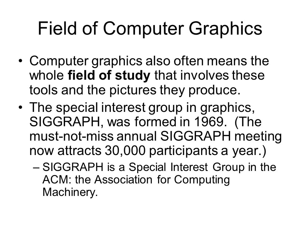 Field of Computer Graphics