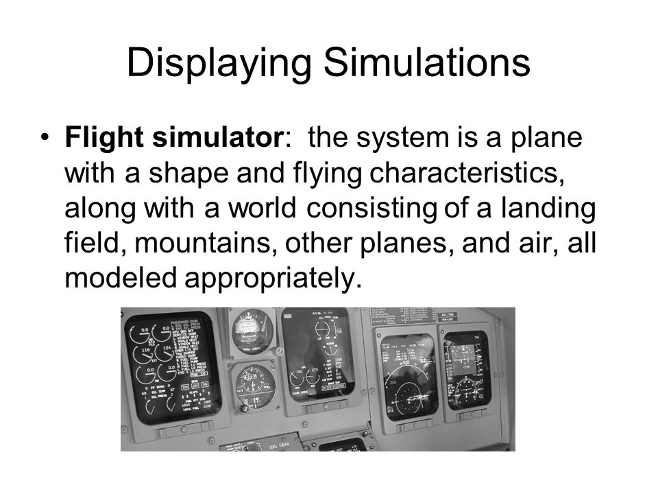Displaying Simulations