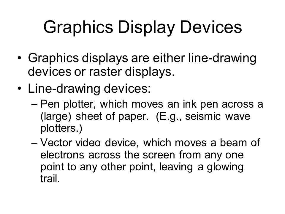 Graphics Display Devices