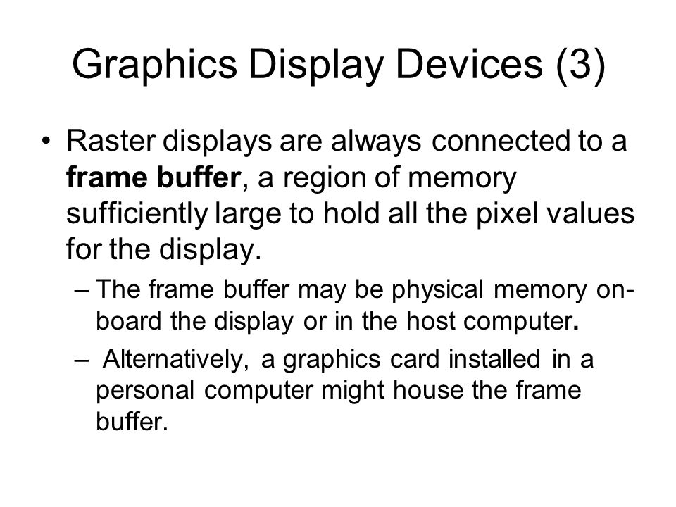 Graphics Display Devices (3)