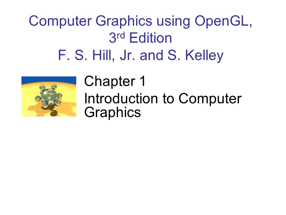 Chapter 1 Introduction to Computer Graphics