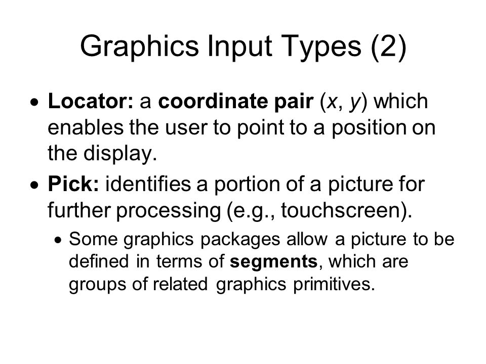 Graphics Input Types (2)