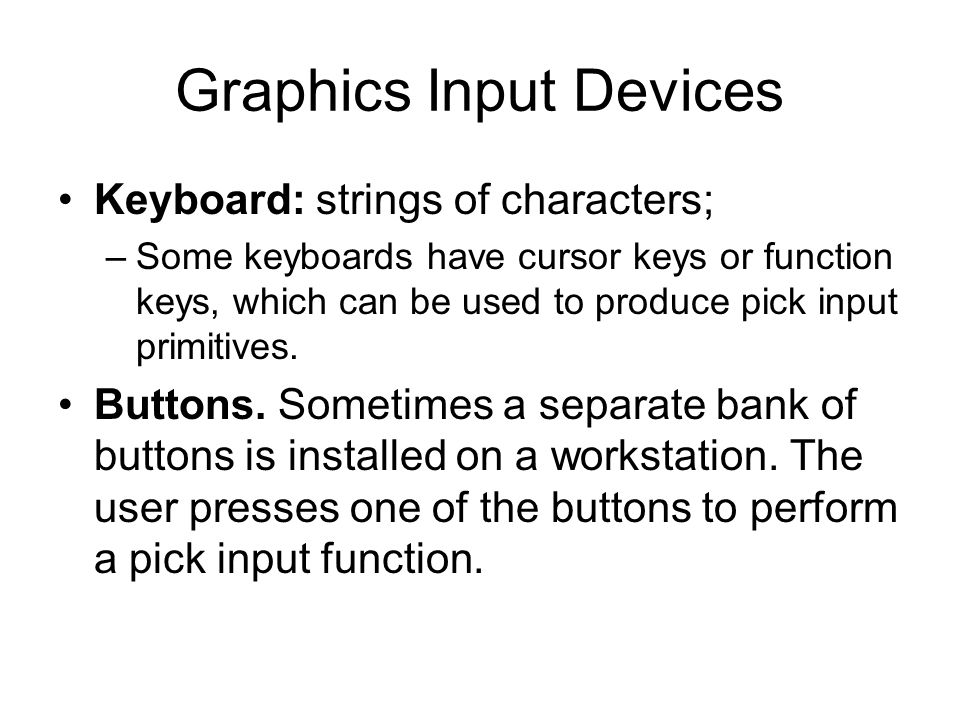 Graphics Input Devices