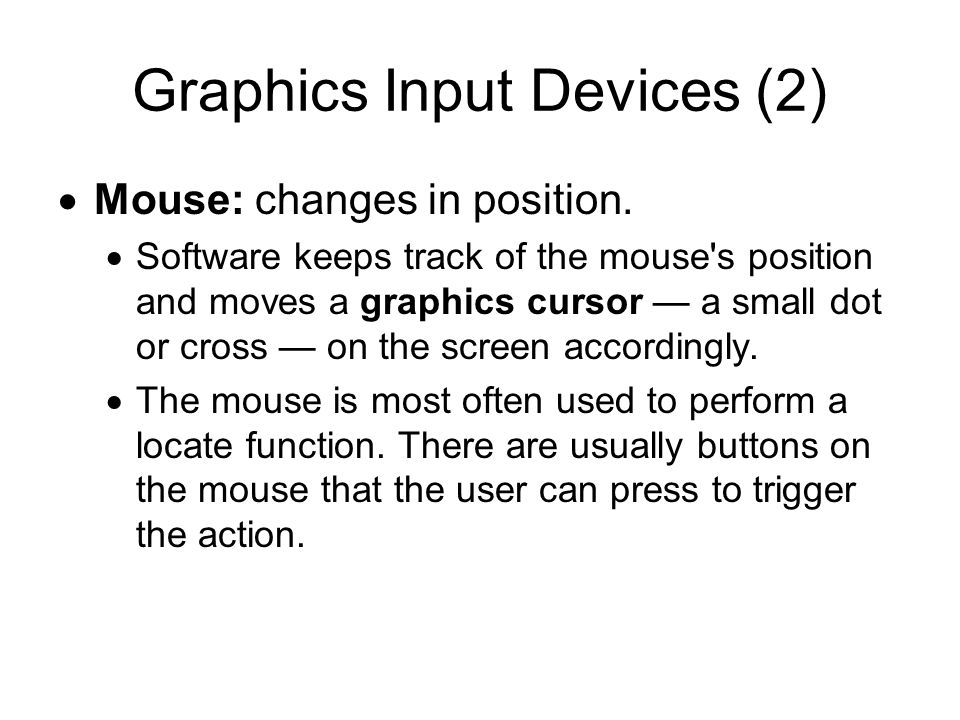 Graphics Input Devices (2)