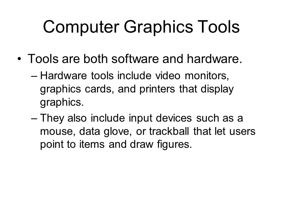 Computer Graphics Tools