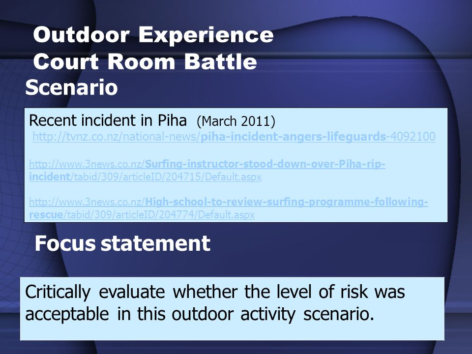 Outdoor Experience Court Room Battle