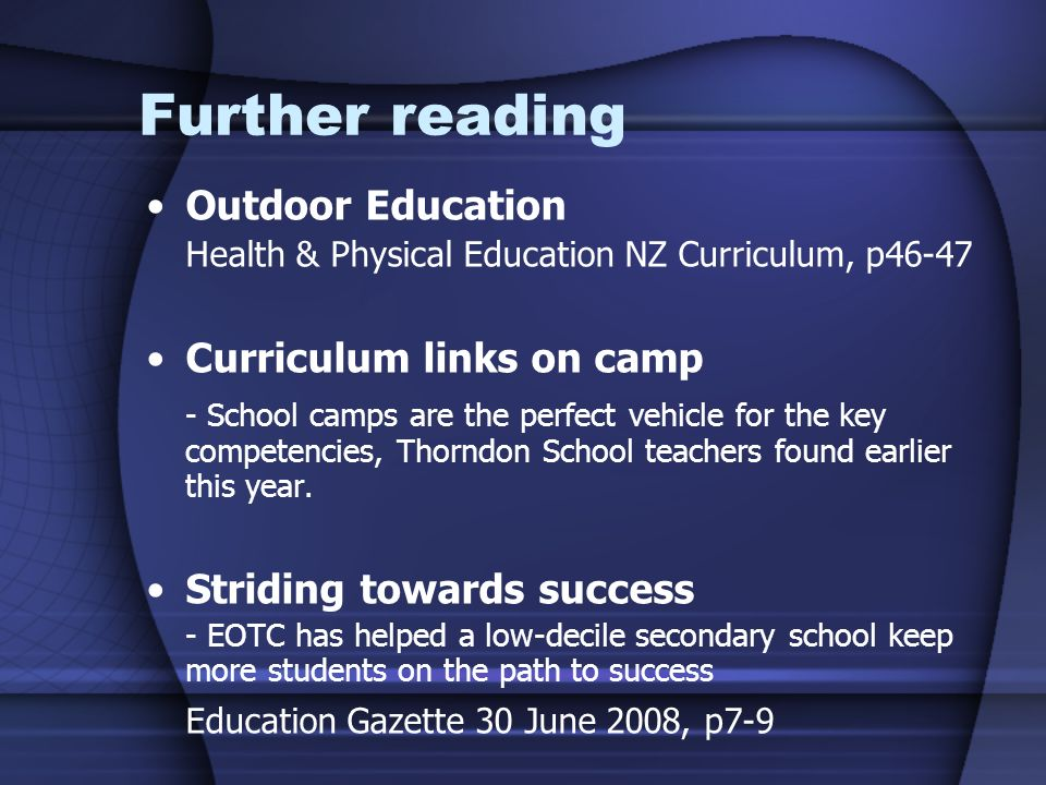Further reading Outdoor Education Curriculum links on camp