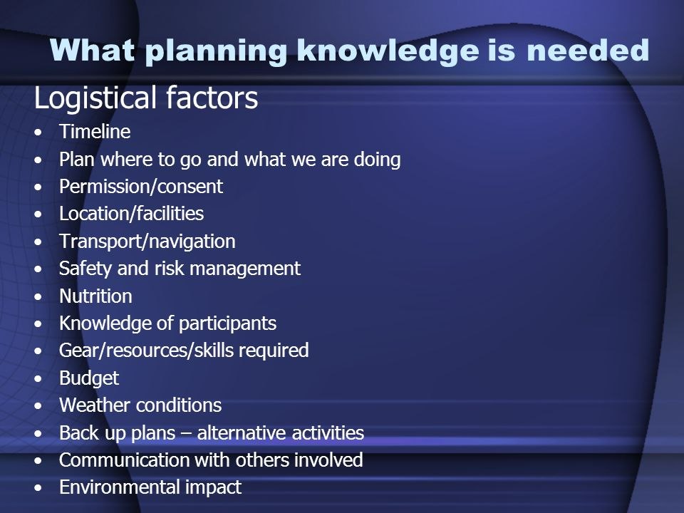 What planning knowledge is needed
