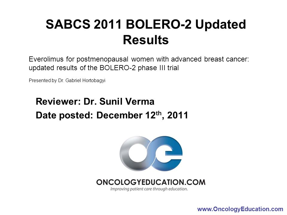 SABCS 2011 BOLERO-2 Updated Results