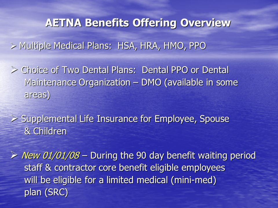 AETNA Benefits Offering Overview