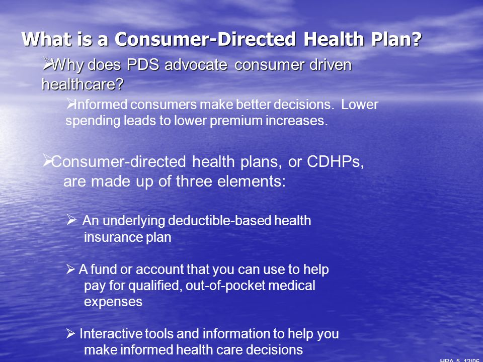 What is a Consumer-Directed Health Plan