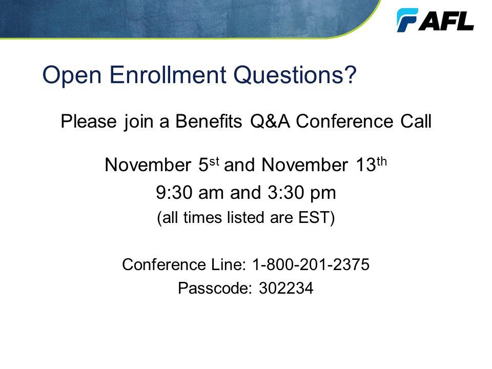 Open Enrollment Questions