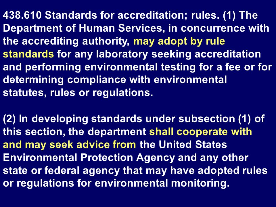 438. 610 Standards for accreditation; rules