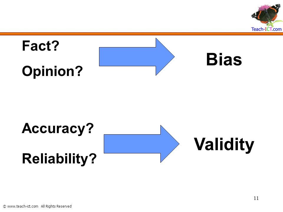 Fact Opinion Bias Accuracy Reliability Validity
