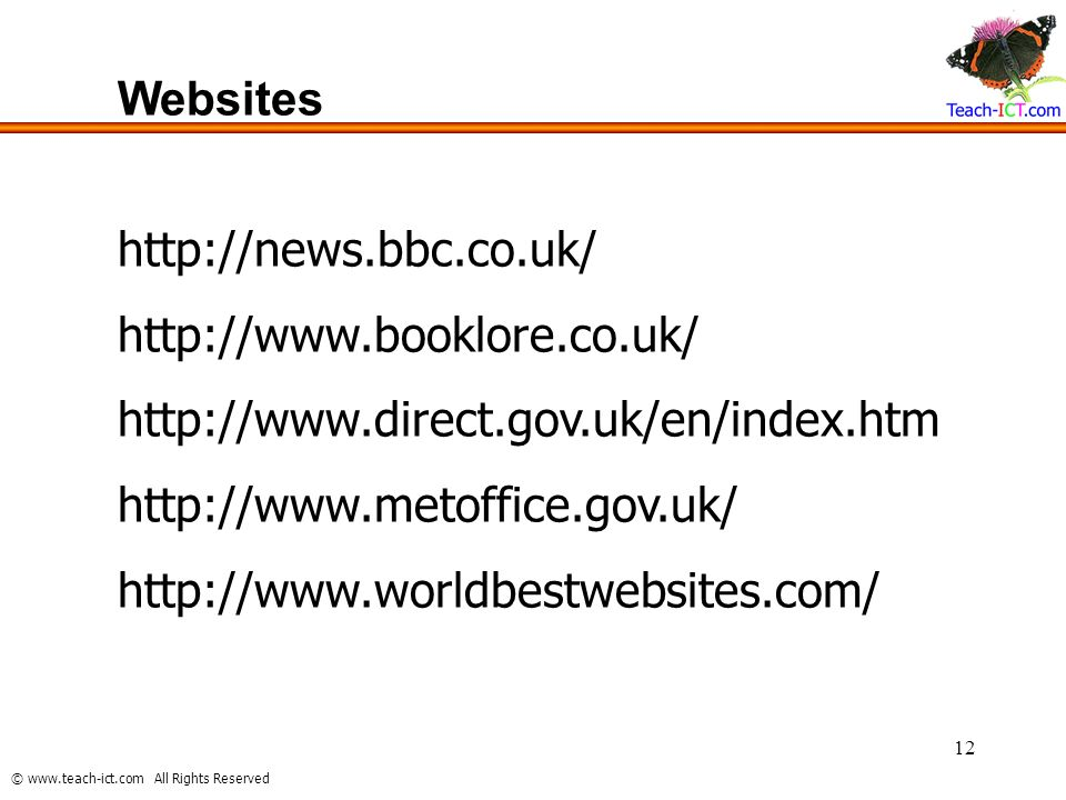 Websites http://news.bbc.co.uk/ http://www.booklore.co.uk/ http://www.direct.gov.uk/en/index.htm.