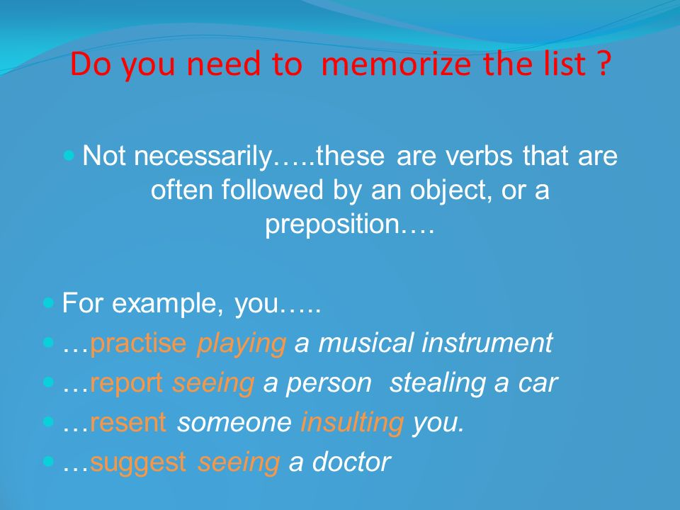 Do you need to memorize the list