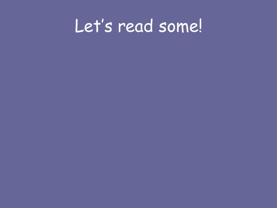 Let's read some!