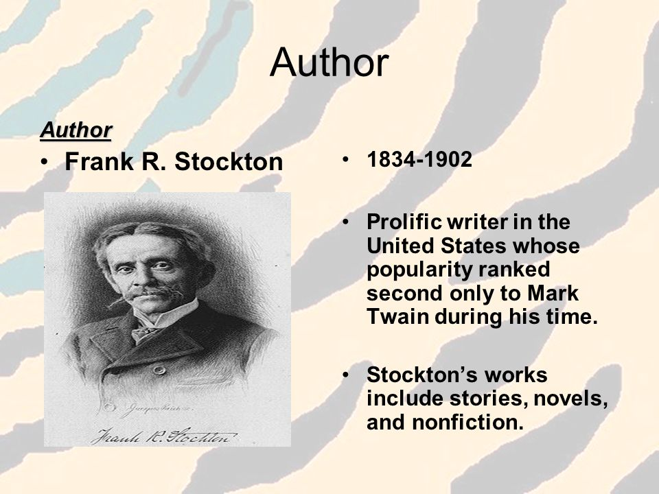 Author Frank R. Stockton Author 1834-1902
