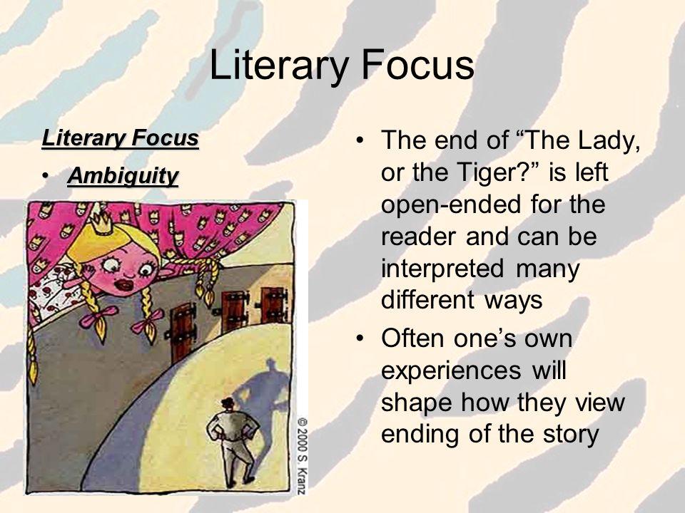 Literary Focus Literary Focus. Ambiguity.