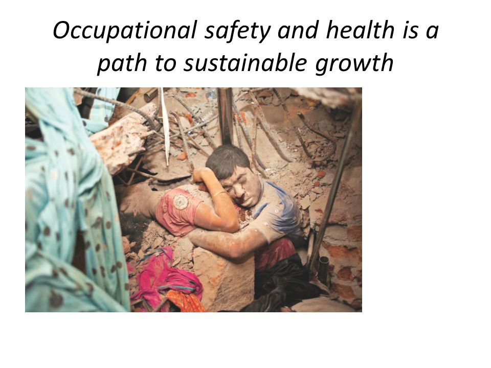 Occupational safety and health is a path to sustainable growth
