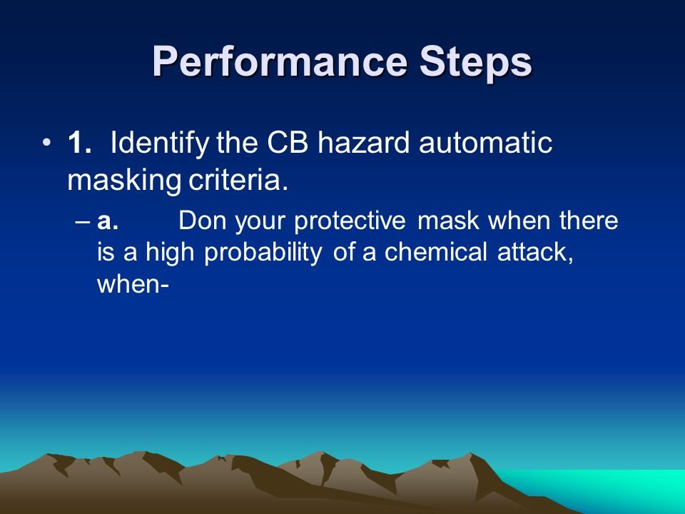 Performance Steps 1. Identify the CB hazard automatic masking criteria.