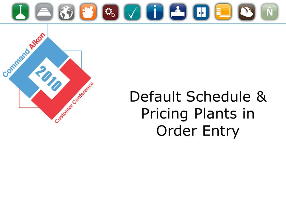 Default Schedule & Pricing Plants in Order Entry