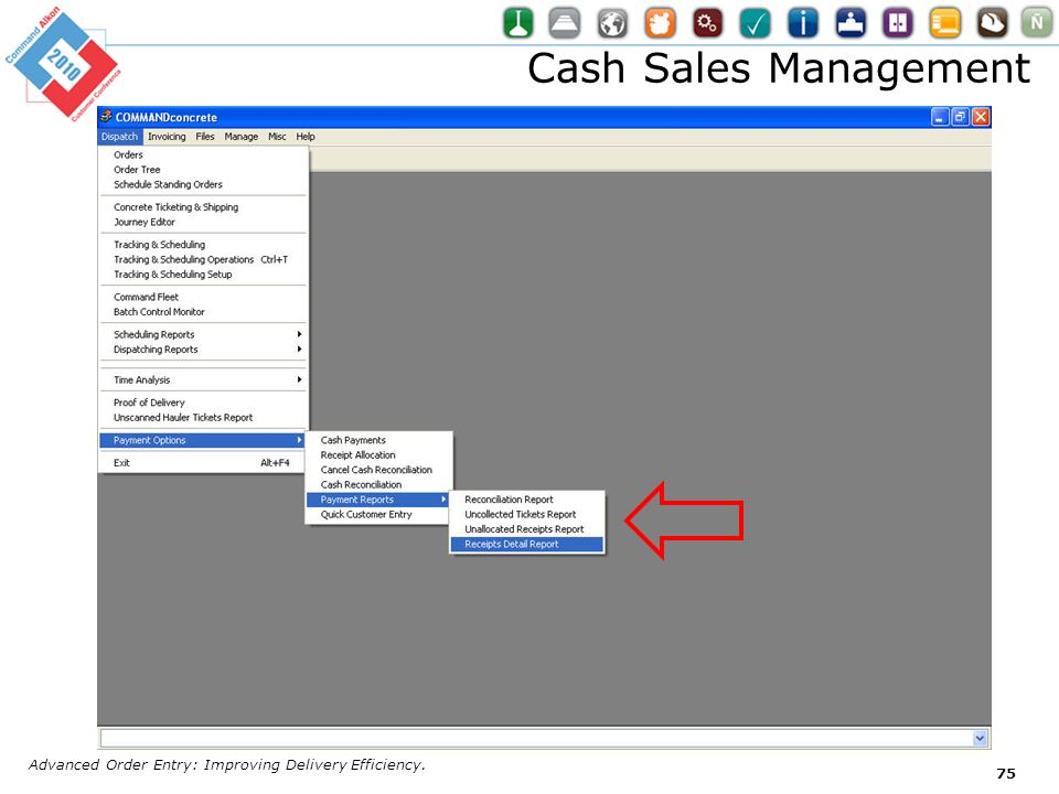 Cash Sales Management Advanced Order Entry: Improving Delivery Efficiency.