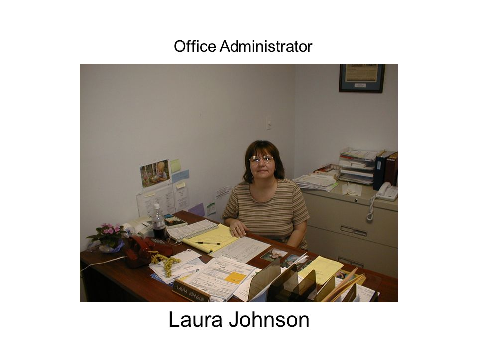 Office Administrator Laura Johnson
