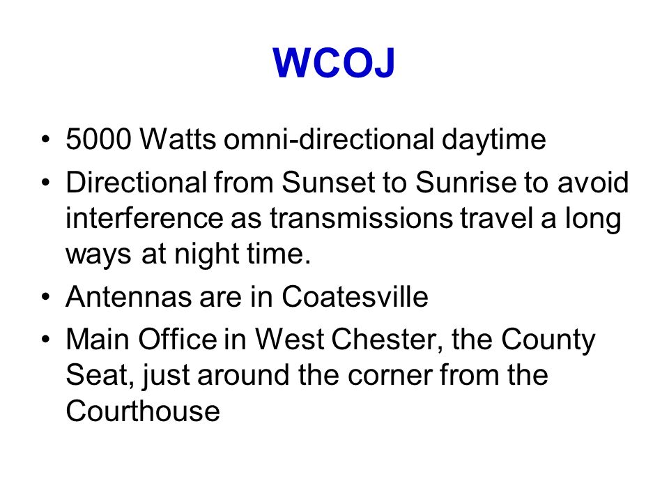 WCOJ 5000 Watts omni-directional daytime