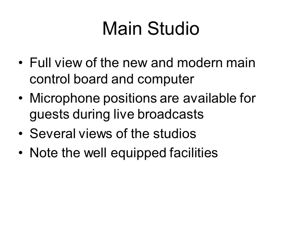 Main StudioFull view of the new and modern main control board and computer. Microphone positions are available for guests during live broadcasts.