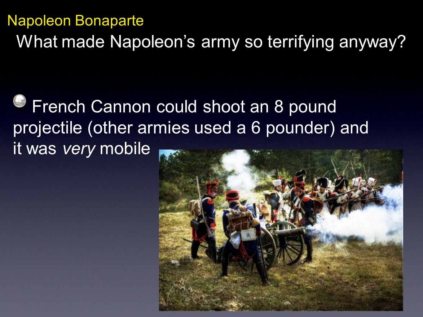 What made Napoleon's army so terrifying anyway