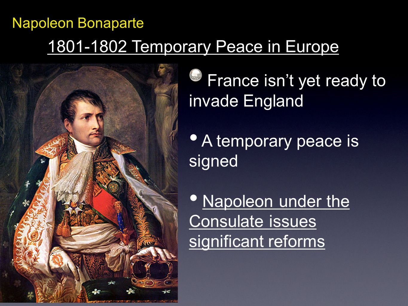 1801-1802 Temporary Peace in Europe