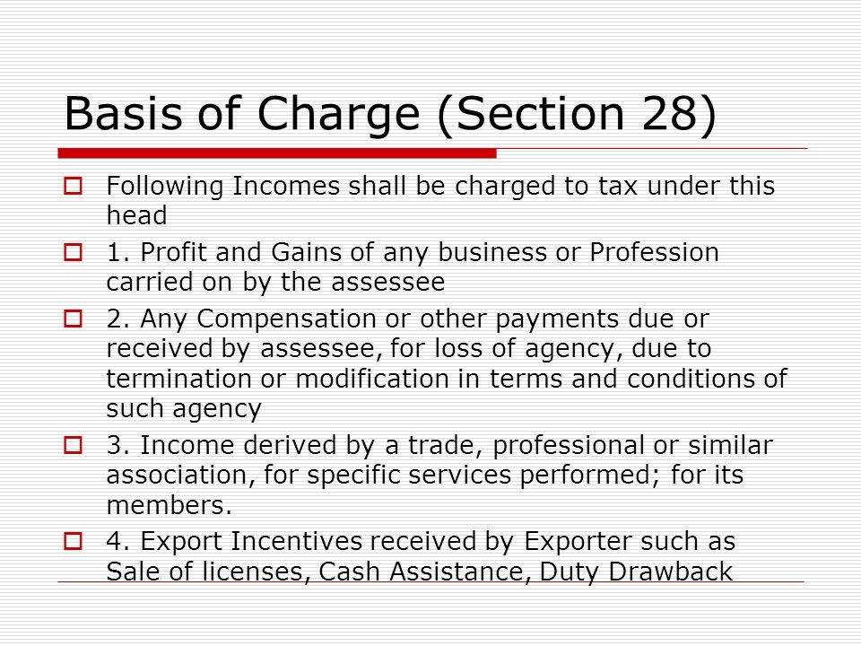 Basis of Charge (Section 28)