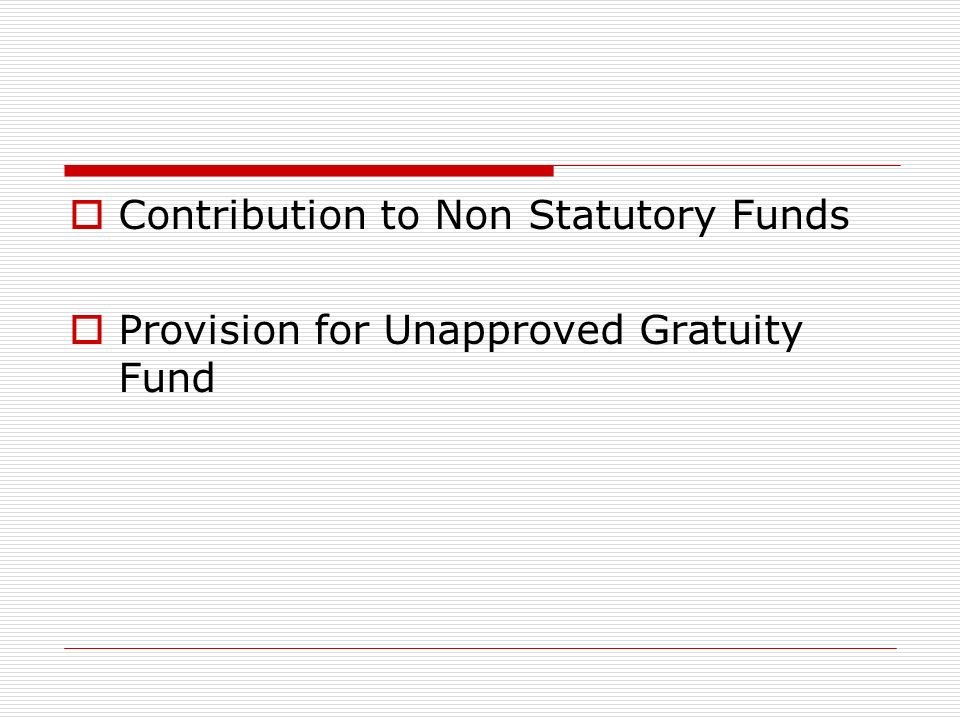 Contribution to Non Statutory Funds