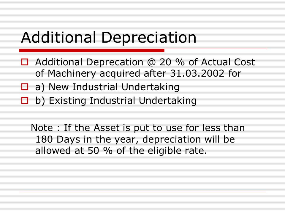Additional Depreciation