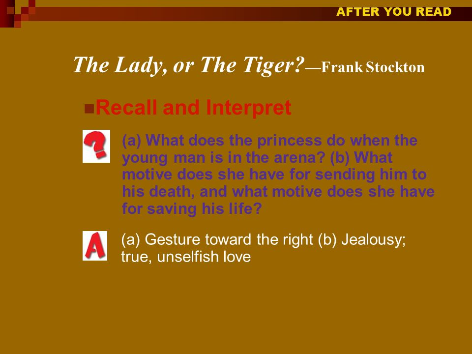 The Lady, or The Tiger —Frank Stockton